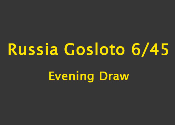 Russia Gosloto Evening Results on Friday, 15 February 2019