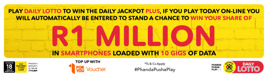 Ithuba: 'Play Daily Lotto to win the Daily Lotto Jackpot Plus'